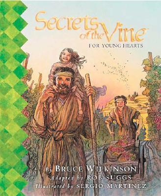 Image for Secrets of the Vine For Young Hearts Picture Book (Secrets of the Vine for Kids)
