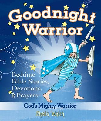 """Image for """"Goodnight Warrior: God's Mighty Warrior Bedtime Bible Stories, Devotions, and   Prayers"""""""