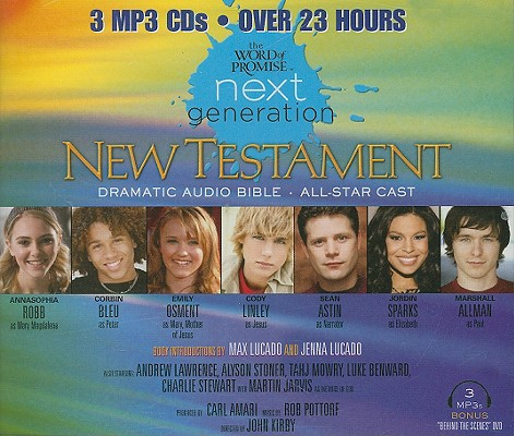 Word of Promise Next Generation - New Testament: Dramatized Audio Bible (MP3 CD), Word of Promise Next Generation Series; Annasophia Robb as Mary Magdalene, Sean Astin, Emily Osment, Cody Linley