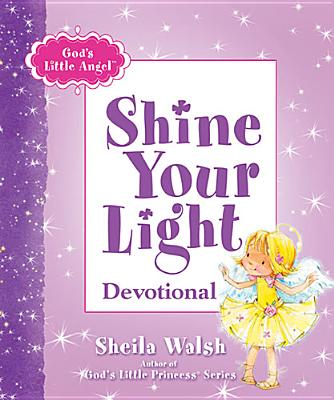 God's Little Angel: Shine Your Light Devotional