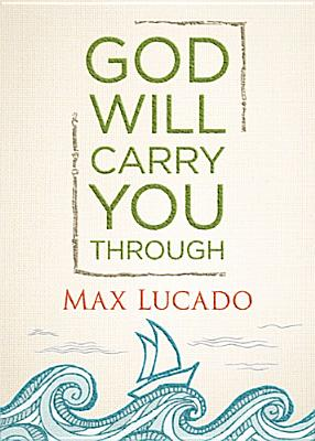 Image for God Will Carry You Through
