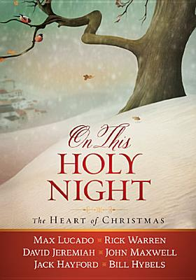 Image for On This Holy Night: The Heart of Christmas