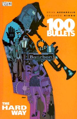 Image for 8 The Hard Way (100 Bullets)