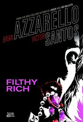 Filthy Rich, Brian Azzarello
