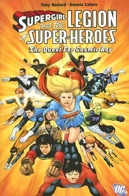 Image for Supergirl & the Legion of Super Heroes: The Quest for Cosmic Boy