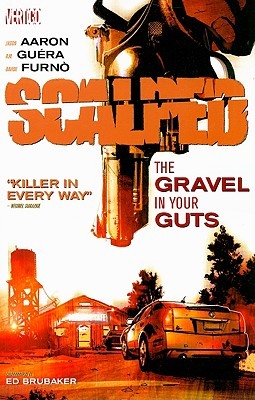 Image for SCALPED: THE GRAVEL IN YOUR GUTS