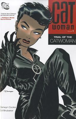 Catwoman Vol. 1: Trail of the Catwoman, Cooke, Darwyn; Brubaker, Ed