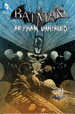 Image for Arkham Unhinged (Batman, Volume 4)