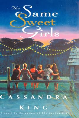 SAME SWEET GIRLS, KING, CASSANDRA