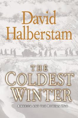 The Coldest Winter: America and the Korean War, David Halberstam