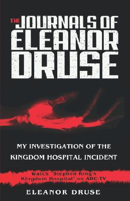 Image for The Journals of Eleanor Druse: My Investigation of the Kingdom Hospital Incident