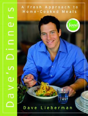 Image for Dave's Dinners: A Fresh Approach to Home-Cooked Meals