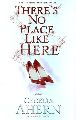 There's No Place Like Here, Ahern, Cecelia