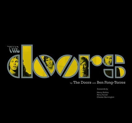 The Doors (SIGNED!!!), Manzarek, Ray,Krieger, Robby,Densmore, John; Fong-Torres, Ben