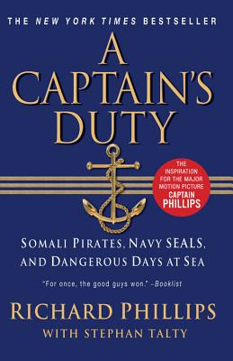 A Captin's Duty, Richard Phillips