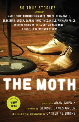 Image for MOTH, THE 50 TRUE STORIES