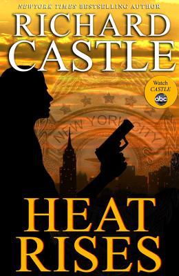 Image for Heat Rises (Nikki Heat 3)