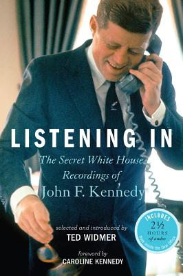 Image for LISTENING IN : JFK SECRET W/H RECORDINGS