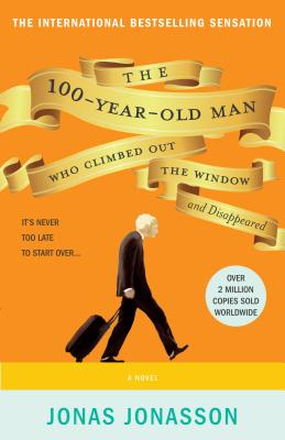 The 100-Year-Old Man Who Climbed Out the Window and Disappeared, Jonasson, Jonas