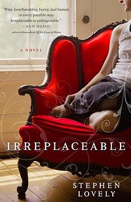 Irreplaceable, Stephen Lovely