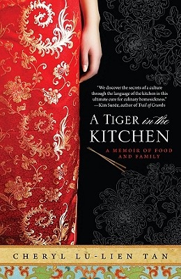 Image for A Tiger in the Kitchen: A Memoir of Food and Family