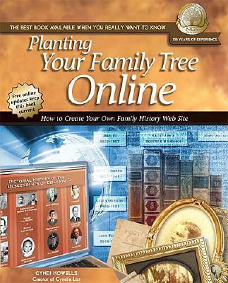 Image for Planting Your Family Tree Online: How to Create Your Own Family History Web Site (NGS Guide, 4)