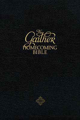 Image for The Gaither Homecoming Bible: New King James Version Black Bonded Leather