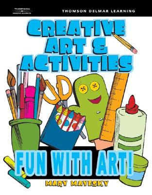 Image for Creative Art & Activities: Fun with Art!