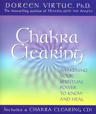 CHAKRA CLEARING : AWAKENING YOUR SPIRITU, DOREEN VIRTUE