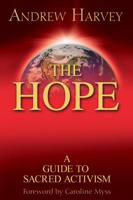 Image for The Hope: A Guide to Sacred Activism