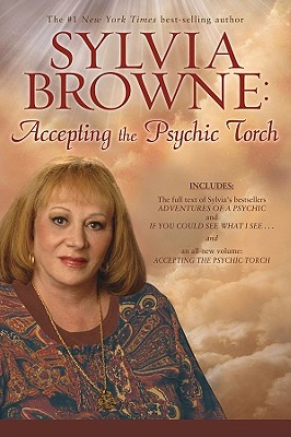 Image for SYLVIA BROWNE: ACCEPTING THE PSYCHIC TORCH