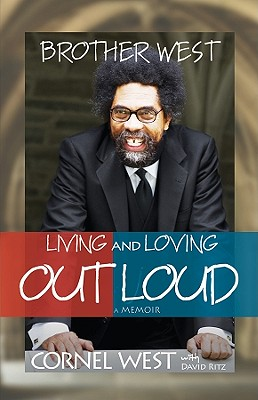 Image for Brother West: Living and Loving Out Loud, A Memoir