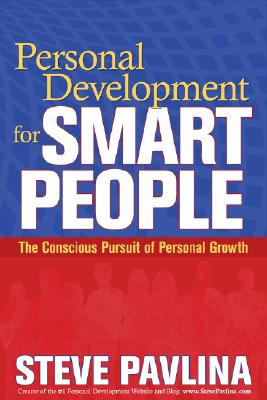 Image for Personal Development for Smart People: The Conscious Pursuit of Personal Growth