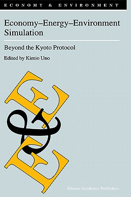 Economy - Energy - Environment Simulation: Beyond the Kyoto Protocol (Economy & Environment)