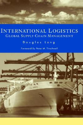 Image for International Logistics: Global Supply Chain Management