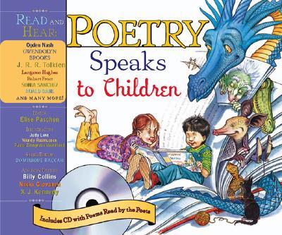 POETRY SPEAKS TO CHILDREN (BOOK & CD), PASCHEN, ELISE [ED.]