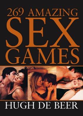 269 Amazing Sex Games, de Beer, Hugh