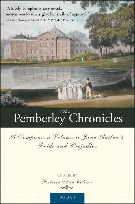 Image for The Pemberley Chronicles: A Companion Volume to Jane Austen's Pride and Prejudice: Book 1