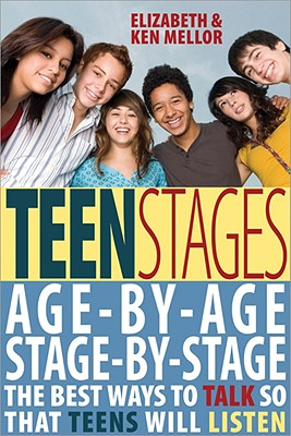 Image for Teen Stages: The Breakthrough Year-by-Year Approach to Understanding Your Ever-Changing Teen