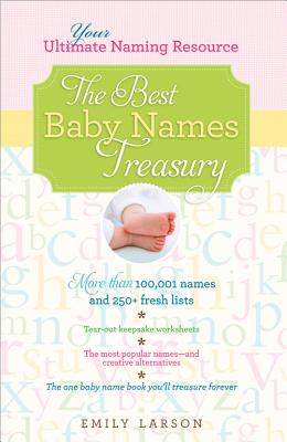 Image for The Best Baby Names Treasury: Your Ultimate Naming Resource