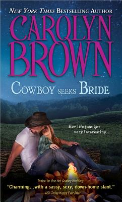 "Cowboy Seeks Bride (Spikes & Spurs), ""Brown, Carolyn"""