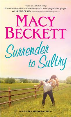 Surrender to Sultry (Sultry Springs), Macy Beckett