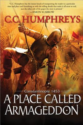 Image for A Place Called Armageddon: Constantinople 1453
