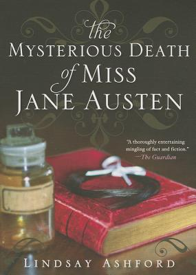 The Mysterious Death of Miss Austen, Ashford, Lindsay