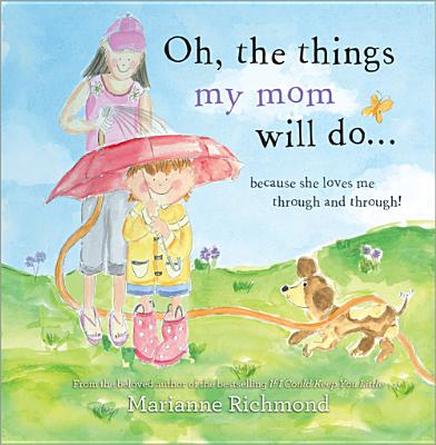 Image for Oh, the Things My Mom Will Do