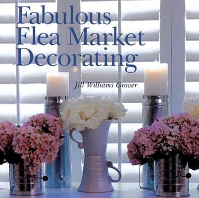 Image for Fabulous Flea Market Decorating