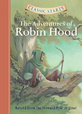 Image for The Adventures of Robin Hood (Classic Starts)