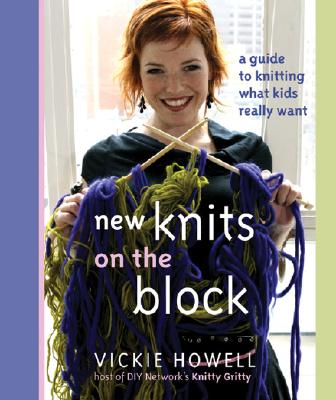 Image for New Knits on the Block  A Guide to Knitting What Kids Really Want