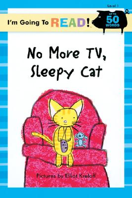 Image for I'm Going to Read® (Level 1): No More TV, Sleepy Cat (I'm Going to Read® Series)