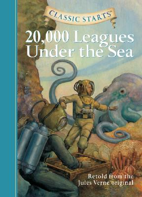 Image for Classic Starts: 20,000 Leagues Under the Sea (Classic Starts Series)